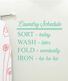Another great find on #zulily! Seafoam 'Laundry Schedule' Wall Decal Set #zulilyfinds