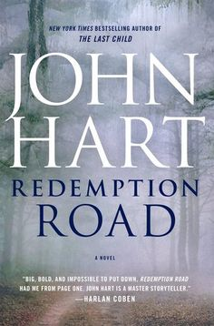 Redemption Road by John Hart ---- {10/06/2015}