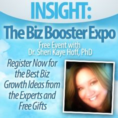 Insight Biz Boosters Expo Register for this free event for the best biz growth ideas from experts and #free gifts
