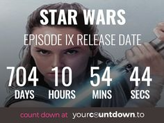 Countdown To Star Wars Episode IX Release Date