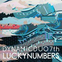 다이나믹 듀오(Dynamic Duo) - 09. 날개뼈 (Hot Wings) (feat. 효린 Of Sistar) by Two Limes on SoundCloud