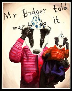 Viv, 7, is never seen at a birthday party without Mr. Badger. He is her ruin and her foil, often taking the rap for the destruction they both leave in their wake. Viv has a penchant for Victoria sponge cake and party bags.    This is currently the only image of the pair not stained by cake fingers...
