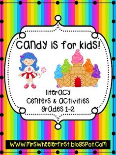 Candy Themed Literacy Centers Grades 1-2