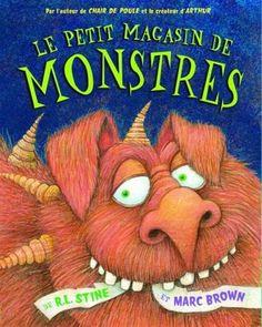 Le Petit magasin de monstres - R L STINE - MARC BROWN