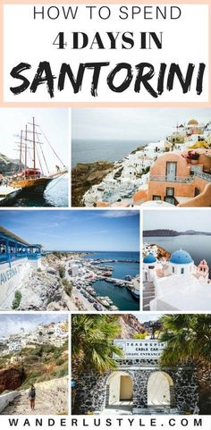 HOW TO SPEND 4 DAYS IN SANTORINI | TRAVEL GUIDE + ITINERARY – WANDERLUSTYLE