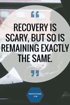 """ is scary but so is remaining exactly the same. Addiction Quotes, Addiction Recovery, Recovery Quotes, Dark Quotes, To Move Forward, Motivate Yourself, Live Life, Favorite Quotes, Drugs"