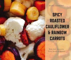 So easy to make, so fast to get to the oven to roast, and so tasty results, that everyone is going to fall in love with this side dish.  Deep spicy flavor without being hot  Spicy Roasted Cauliflower, Carrots Side Dish, Spoons, Side Dishes, Tasty, Cooking, Recipes, Food, Meal