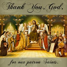 Thank You, God, for our patron saints.  #DaughtersofMaryPress #DaughtersofMary