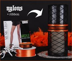 Black nylons around a cylinder vase fm the Dollar Tree. Use solid, argyle, fishnet, or any pattern you find. You could even do different colors for different parties. You can usually get 4 candle covers from 1 pair of nylons. I'd probably use cream lace instead of orange ribbon. Another way to get your decor to go further for cheaper.