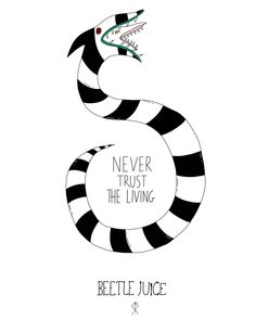 Beetlejuice Tattoo, Beetlejuice Sandworm, Beetlejuice Movie, Beetlejuice Halloween, Beatle Juice, Wubba Lubba, Snake Drawing, Tim Burton Art, Creepy Art