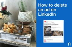 How to Delete an Ad on LinkedIn - Marketing and PPC Advertising Agency Linkedin Advertising, Advertising Agency, Marketing, Blog, Ads, Step Guide, Blogging