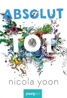 Absolut tot Nicola Yoon, Young Art, Yoona, Literature