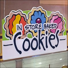 Colorful In-Store-Baked Cookies Signage Retail Fixtures, Store Fixtures, Exhibition Display, No Bake Cookies, Visual Merchandising, Signage, Bakery, Colorful, My Favorite Things