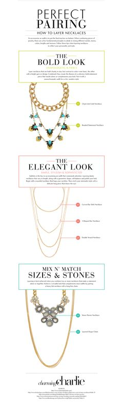 How to Layer Necklaces - Perfect Pairing, The Bold Look, The Elegant Look, Mix n Match Sizes and Stones