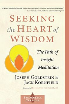 Seeking the Heart of Wisdom The Path of Insight Meditation Shambhala Classics ** Want to know more, click on the image.