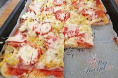 Fantastická domácí pizza bez droždí (bez kynutí) | NejRecept.cz Hawaiian Pizza, Pineapple, Ham, Home Made, Kochen