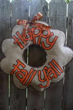 Happy Fall Y'all burlap wreath!  A staple for anyone living in Polk County!