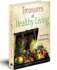Designed Healthy Living, Treasures of Healthy Living $18.69  This book will lead you to answers to your health that will bring a life full of vitality.
