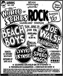 World Series of Rock! TheWorld Series of Rockwas a recurring, day-long multi-act summerrock concertheld atCleveland StadiuminCleveland,Ohiofrom 1974 through 1980. Belkin Productions staged these events, attracting popularhard rockbands and as many as 88,000 fans.FMrock radio station WMMSsponsored the concerts. Attendance was bygeneral admission.