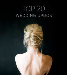 Top 20 Wedding Updos from oncewed.com