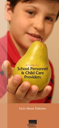 Get your free Guide for School Personnel and Child Care Providers at www.DiabetesResearch.org/SafetyatSchool or email info@drif.org