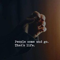 BEST LIFE QUOTES    People come and go. That's life. —via https://ift.tt/2eY7hg4