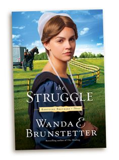 The Struggle (Kentucky Brothers Series by Wanda E. Brunstetter: Welcome back to Kentucky, where an Amish couple from Lancaster County seeks a new future in the land of tomorrow. Great Books To Read, I Love Books, New Books, Good Books, Amish Books, Christian Fiction Books, Thrillers, Bestselling Author, Book Lovers