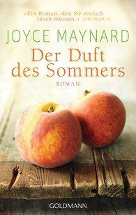 Joyce  Maynard - Der Duft des Sommers