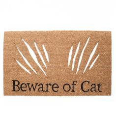 Just too cute beware of cat door mat