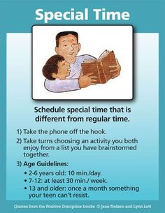 Positive Discipline: SCHEDULE SPECIAL TIME FOR CONNECTION