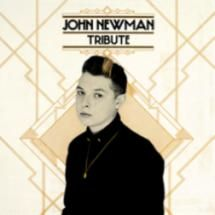 #JohnNewman #Tribute #LoveMeAgain