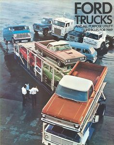 1969 Ford Motor Co ad - full line of Ford trucks loaded onto truck auto carrier and a Ranchero too. Big Ford Trucks, Classic Ford Trucks, Old Trucks, Bicicletas Raleigh, Benne, Volkswagen, Ford F Series, Old Fords, Ford Bronco