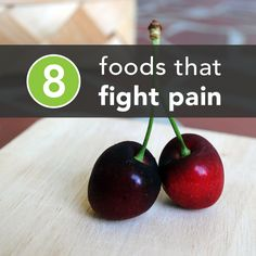 8 Foods to Eat for Pain Relief