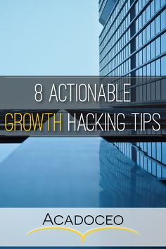 8 Actionable Growth Hacking Tips - Acadoceo Entrepreneurship Articles, Start Online Business, Startup Quotes, Growth Hacking, Competitor Analysis, Earn Money Online, Self Development, Business Planning, Online Marketing