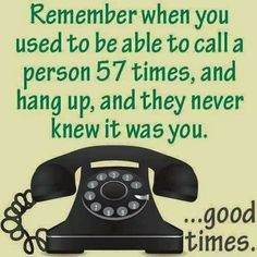Good times were to be had before caller ID ruined everything. - Real Funny has the best funny pictures and videos in the Universe! My Childhood Memories, Sweet Memories, 1980s Childhood, School Memories, Family Memories, Funny Quotes, Funny Memes, It's Funny, Humor Quotes