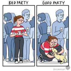 You're so dog-deprived, that a dog being present at a social occasion can transform it from average to exceptional.   9 Jokes That Are Way Too Real If You're A Dogless Dog Lover