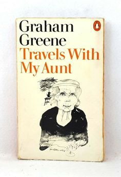 Travels with My Aunt by Graham Greene vintage paperback 1979 Penguin The Quiet American, Our Man In Havana, Vintage Penguin, Graham Greene, Maggie Smith, Vintage Classics, Penguin Books, Aunt