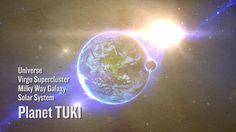 Universe ... Virgo Supercluster ... Milkyway ... Solar system ... Planet Tuki  http://nirvana.fitness/