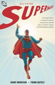All-Star Superman - Grant Morrison & Frank Quitely (DC Comics)