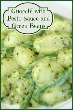 This gnocchi with pesto sauce and green beans is a great side dish or ...