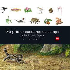 Carlos Velázquez · 'Mi primer cuaderno de campo de hábitats de España', Ediciones SM.