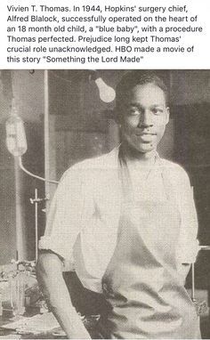 BLACK HISTORY MONTH: Vivien Thomas, African-American surgical technician who developed the procedures used to treat blue baby syndrome in the Thomas was also offered the position of Chief of Surgery at his alma mater, Johns Hopkins in Black History Month, Black History Facts, Strange History, We Are The World, In This World, Moda Afro, Photo Star, By Any Means Necessary, Oldschool