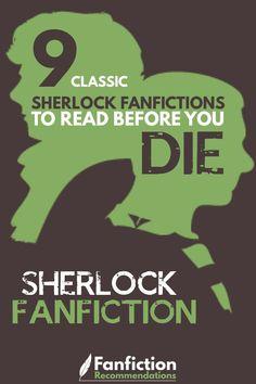 Do you love Sherlock Fanfiction? If you love Sherlock Holmes, John Watson, Mycroft, Lystrade, Moriarty and Mrs Hudson then you'll love Sherlock Fanfiction. Check out these 9 classic Sherlock Fanfictions that any fan should read before they die. Best Fanfiction, How To Write Fanfiction, Fanfiction Ideas, Drarry, Johnlock, Dramione, Sherlock Holmes, Moriarty, Random Stuff