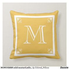 Shop MONOGRAM solid mustard yellow custom Throw Pillow created by Colored_Pillows. Monogram Pillows, Monogram Initials, Custom Pillows, Decorative Pillows, Initial Decor, Mustard Bedding, Yellow Pillows, Great Gifts For Men, Luxury Bedding Sets
