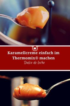 Dulce de leche – Karamellcreme einfach im Thermomix selber machen Dulce de leche – make caramel cream yourself in the Thermomix Donut Recipes, Sauce Recipes, Dessert Recipes, Healthy Recipes, Nutella, Thermomix Desserts, Homemade Chocolate, Food And Drink, Salsa