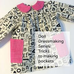 Doll Dressmaking Series: patterns included, free