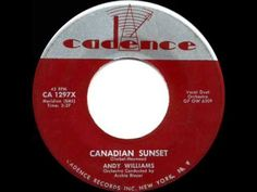 If you were born in 1956, singer Andy Williams had a big old hit that year with the song 'Canadian Sunset' - your folks would have been seeing Andy appearing in clubs and on The Perry Como Show singing this one.