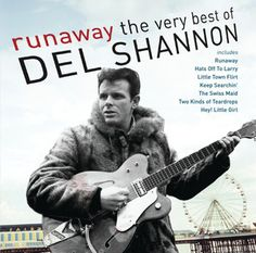Runaway - 2004 Remastered Version, a song by Del Shannon on Spotify