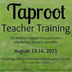 Taproot Teacher Training 2015 for Waldorf homeschoolers, this summer in the beautiful Cuyahoga Valley National Park ⋆ Waldorf-Inspired Learning