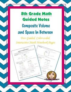 This is two 8th Grade Common Core guided, color-coded notebook pages for the Interactive Math Notebook on Finding the Volume of Composite Figures and the Volume of the Space In Between.